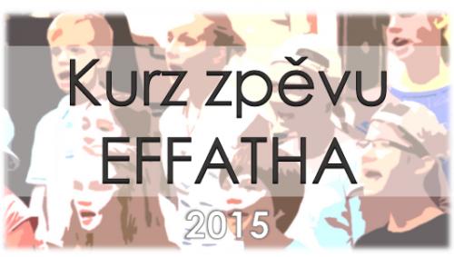 Kurz zpěvu Effatha